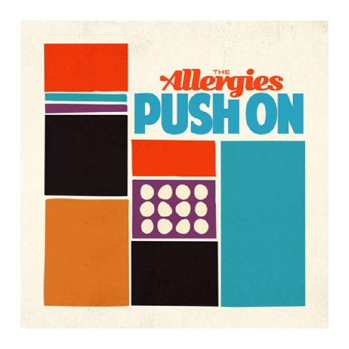 The Allergies - Push On (2017, Vinyl)