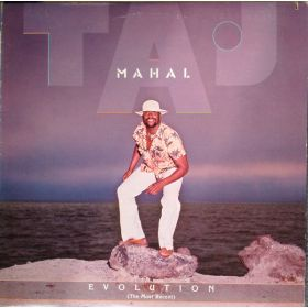 Taj Mahal - Evolution (The Most Recent) (1978, Vinyl)