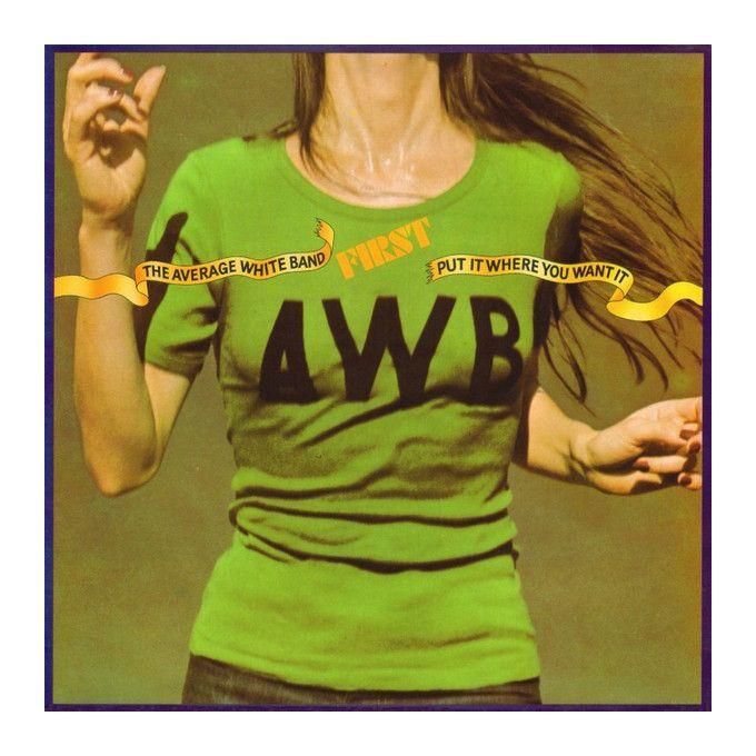Average White Band - Put It Where You Want It (1975, Vinyl)