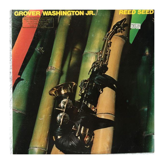 Grover Washington, Jr. - Reed Seed (1978, Vinyl)