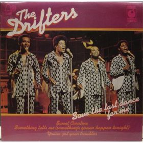 The Drifters - Save The Last Dance For Me (1975, Vinyl)