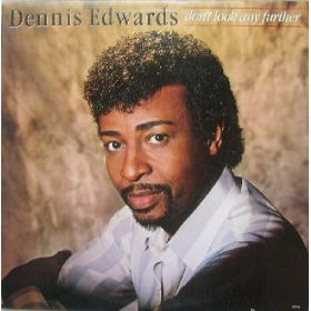 Dennis Edwards - Dont Look Any Further (1984, Vinyl)