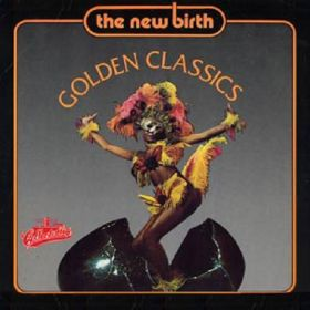 New Birth - Golden Classics (1988, Vinyl)