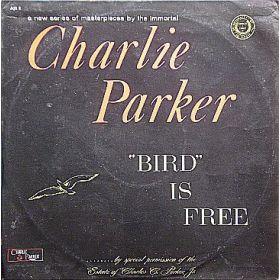 Charlie Parker - Bird Is Free (1961, Vinyl)