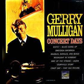 Gerry Mulligan - Concert Days (1966, Shelley Pressing, Vinyl)