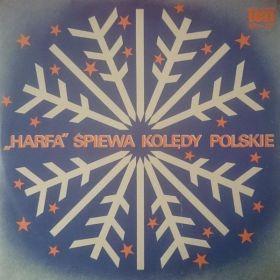 Chór Męski Harfa - Śpiewa Kolędy Polskie (Vinyl)