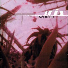 Iris (2) - Awakening (2003, CD)