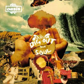 Oasis (2) - Dig Out Your Soul (2008, CD)