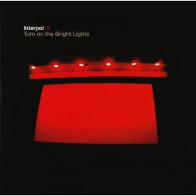 Interpol - Turn On The Bright Lights (2002, Key Manufacturing, CD)