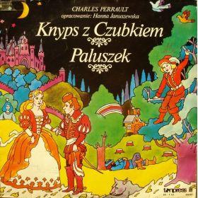 Charles Perrault - Knyps Z Czubkiem / Paluszek (1981, Vinyl)