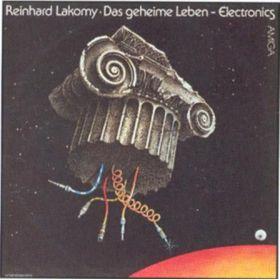 Reinhard Lakomy - Das Geheime Leben (1982, Vinyl)