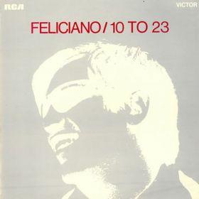 José Feliciano - 10 To 23 (1969, Vinyl)