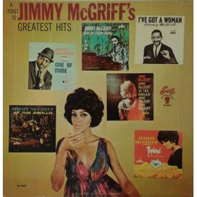 Jimmy McGriff - A Toast To Jimmy McGriffs Greatest Hits (1965, Vinyl)