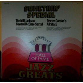 Milt Jackson - Howard McGhee Sextet / Dexter Gordons All Stars - Somethin Special (Vinyl)