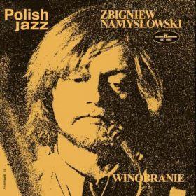 Zbigniew Namysłowski - Winobranie (2018, Vinyl)