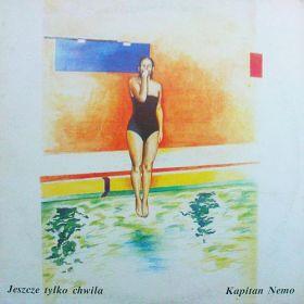 Kapitan Nemo - Jeszcze Tylko Chwila (1989, Vinyl)