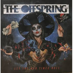 The Offspring - Let The Bad Times Roll (2021, Vinyl)
