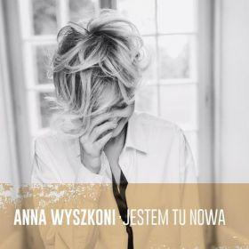 Ania Wyszkoni - Jestem Tu Nowa (2017, Vinyl)