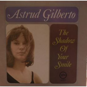Astrud Gilberto - The Shadow Of Your Smile (Vinyl)
