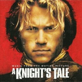 Various - A Knights Tale (Music From The Motion Picture) (2001, CD)