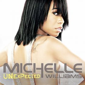 Michelle Williams - Unexpected (2008, CD)