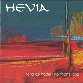 Hevia - Tierra De Nadie / No Mans Land (1999, CD)