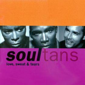 Soultans - Love, Sweat & Tears (1997, CD)