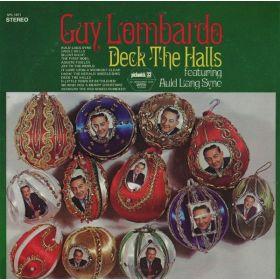 Guy Lombardo - Deck The Halls (Vinyl)