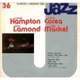 Lionel Hampton , Chick Corea , Don Lamond , Billy Mackel - I Giganti Del Jazz Vol. 36 (Vinyl)