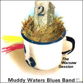 Muddy Waters Blues Band - The Warsaw Session 2 (1976, Vinyl)
