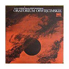Alina Nowak , Jerzy Maksymiuk - Oratorium Oświęcimskie  Auschwitz Oratorio (Red Label, Vinyl)