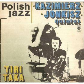 Kazimierz Jonkisz Quintet - Tiritaka (1981, Cream / Beige Labels, Vinyl)