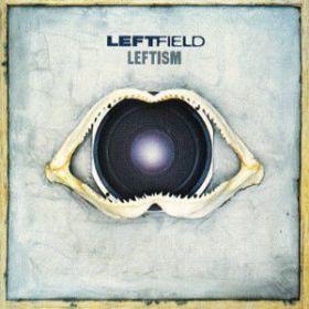 Leftfield - Leftism (1995, Gatefold, Vinyl)
