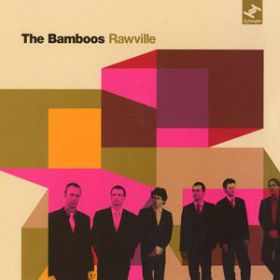 The Bamboos - Rawville (2007, Vinyl)