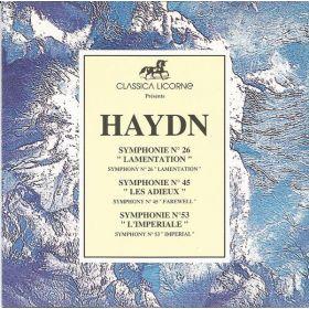 Joseph Haydn - Symphonie No. 26 Lamentation, Symphonie No. 45 Les Adieux, Symphonie No. 53 LImperiale (1992, CD)