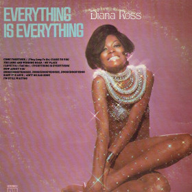 Diana Ross ‎– Everything Is Everything