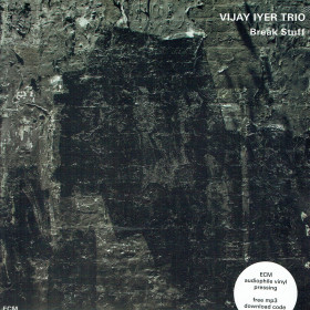 Vijay Iyer Trio ‎– Break Stuff