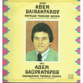 Adem Bairaktarov ‎– Popular Turkish Songs Sings Adem Bairaktarov