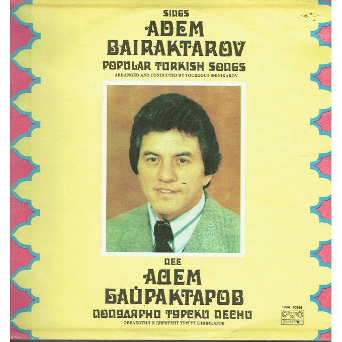 Adem Bairaktarov – Popular Turkish Songs Sings Adem Bairaktarov