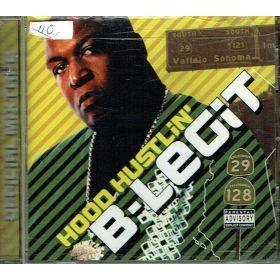 B-Legit – Hood Hustlin' - Official Mixtape (CD)