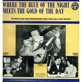 Bing Crosby ‎– Where The Blue Of The Night Meets The Gold Of The Day
