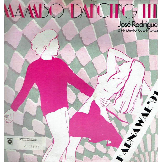 José Rodriguez & His Mambo Sound Orchester – Mambo Dancing