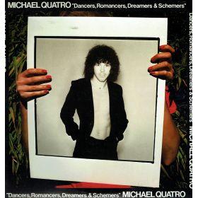 Michael Quatro – Dancers, Romancers, Dreamers & Schemers