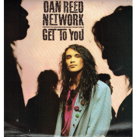 Dan Reed Network – Get To You