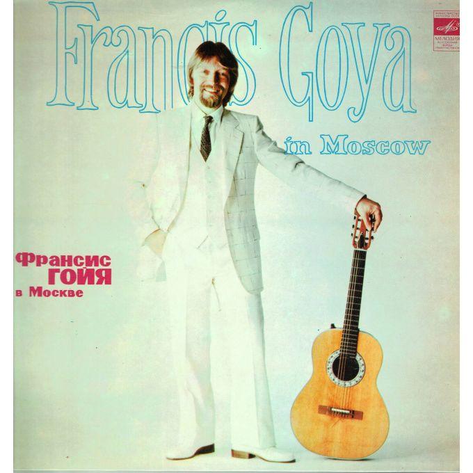 Francis Goya – Francis Goya In Moscow