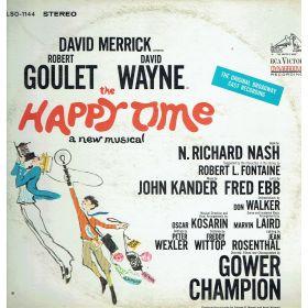David Merrick  Presents Robert Goulet And David Wayne – The Happy Time