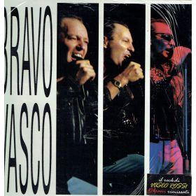 Vasco Rossi – Bravo Vasco