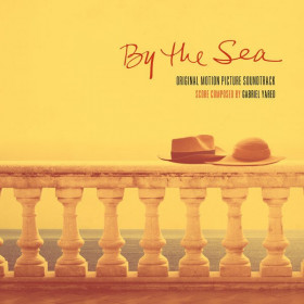 Gabriel Yared – By The Sea (Original Motion Picture Soundtrack)