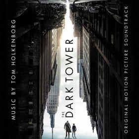 Tom Holkenborg – The Dark Tower (Original Motion Picture Soundtrack)