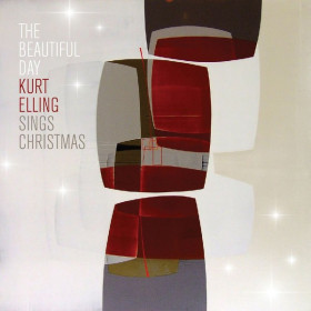 Kurt Elling ‎– The Beautiful Day: Kurt Elling Sings Christmas
